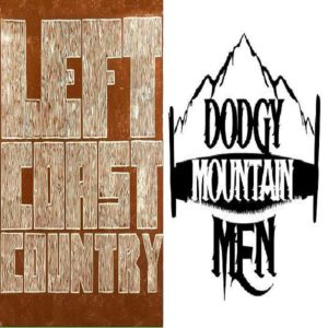 Left Coast County & The Dodgy Mountain Men
