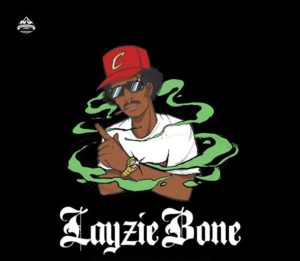 Layzie Bone (of Bone Thugs-N-Harmony)