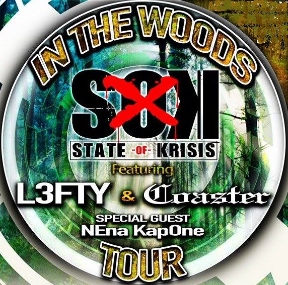 State of Krisis (in the woods Tour)