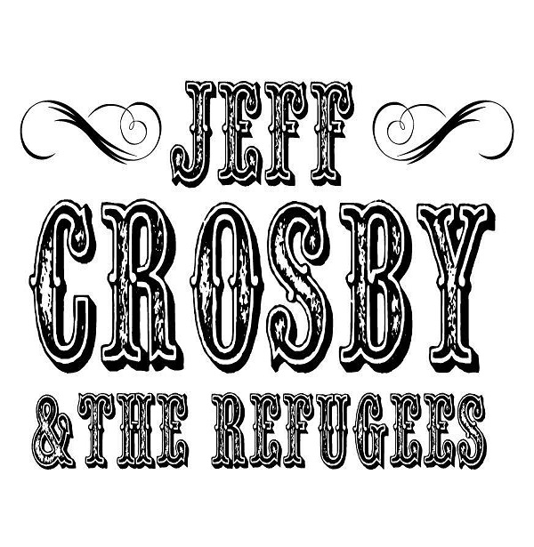 Jeff Crosby and The Refugees