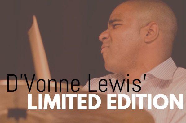 D'Vonne Lewis' Limited Edition