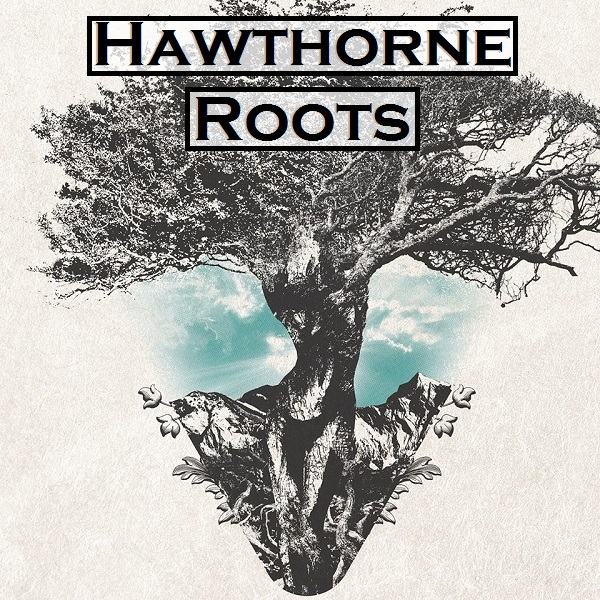 Hawthorne Roots